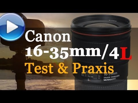 Canon EF 16-35mm/4,0L IS USM im Test