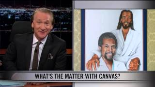 Subscribe to the Real Time YouTube: http://itsh.bo/10r5A1B Bill Maher issues his latest decrees for society and makes the case against electing politicians ...