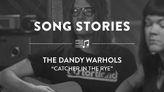 "The Dandy Warhols perform ""Catcher in the Rye"" 