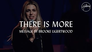Video There Is More - Message by Brooke Ligertwood MP3, 3GP, MP4, WEBM, AVI, FLV Desember 2018