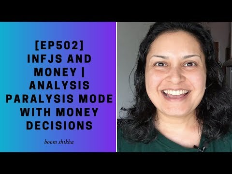 INFJs And Money   Analysis Paralysis Mode With Money Decisions