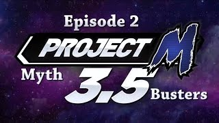 Project M 3.5 : MythBusters – EPISODE 2 (Plus bringing back a Top 5 Best Plays series *info at end*)