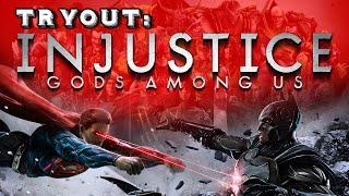 TRYOUT • Injustice: Gods Among Us! (Batman v Superman: Dawn of Injustice)