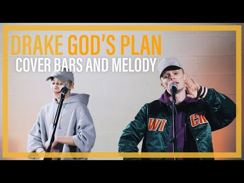 Drake - God's Plan | Bars and Melody COVER (видео)