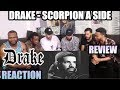 DRAKE - SCORPION A SIDE (FULL ALBUM) REACTION/REVIEW