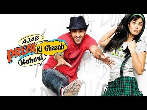 Ajab Prem Ki Ghazab Kahani (HD) | Ranbir Kapoor | Katrina Kaif | Super-hit Latest Hindi Movie