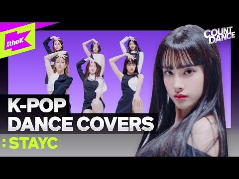 [4K] 2020년 K-POP 띵곡 커버한 STAYC(스테이씨) | BLACKPINK BTS SKZ NCT | Cover Dance Medley | COUNTDANCE|카운트댄스