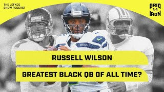 Is Eli A HOFer? Is Russell Wilson the GOAT Black QB? | The Lefkoe Show