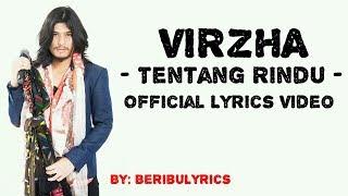 VIRZHA - TENTANG RINDU