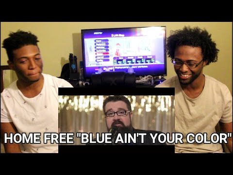Keith Urban - Blue Ain't Your Color (Home Free) (REACTION)