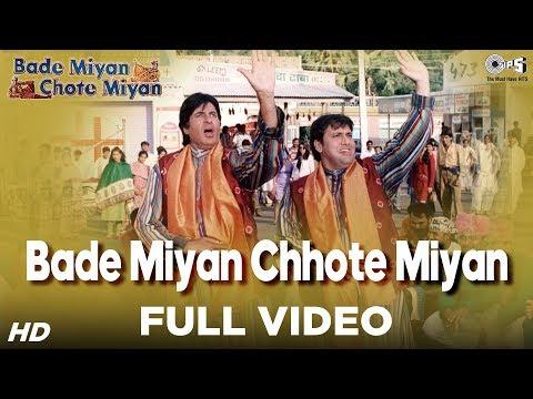 Bade Miyan Chhote Miyan Song Video - Bade Miyan Chhote Miyan | Amitabh Bachchan & Govinda