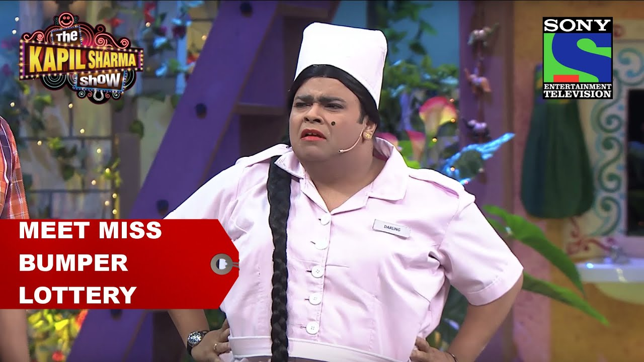 Meet Miss Bumper Lottery – The Kapil Sharma Show