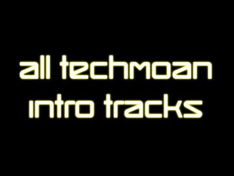 TechMoan Intro Tracks