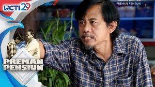 Download Video PREMAN PENSIUN - Kang Mus Kesal Anaknya Kecopetan [13 Juli 2018] MP3 3GP MP4
