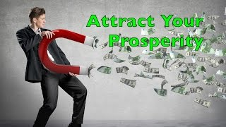 Attract Your Prosperity - Wealth Shaman - Chapter Six