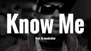 """Mike Will Made It Type Beat - """"Know Me"""""""