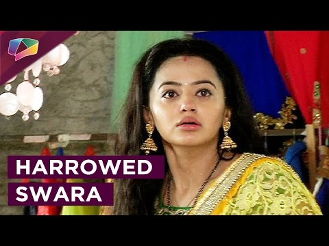 In Swaragini, Swara is distressed as she learns ab