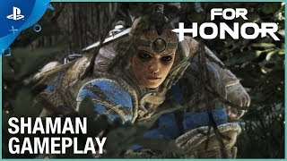 For Honor - Season 4: Shaman Gameplay | PS4