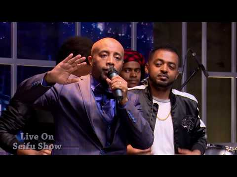 Bisrat Seife - Weta Fikir - Live on seifu show - Ethiopia