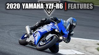 8. 2020 Yamaha YZF R6  |  Features & Benefits