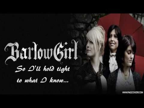 BarlowGirl - Never Alone (Acoustic)(Lyrics)