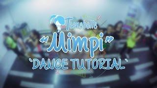 Video Teenebelle - Mimpi [Dance Tutorial] MP3, 3GP, MP4, WEBM, AVI, FLV Oktober 2018