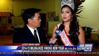 Suab Hmong News: Pre-Show 2014-15 Milwaukee Hmong New Year Celebration - Dec 13-14, 2014