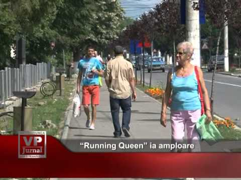 """Running Queen"" ia amploare"