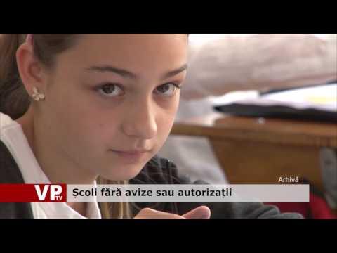 Școli fără avize sau autorizații