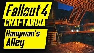 Fallout 4 Hangman's Alley Settlement - Base Building Timelapse - Fallout 4 Settlement Building [PC]
