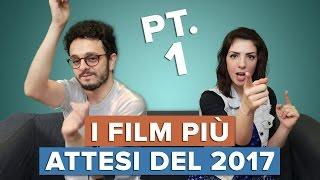 Video I film PIÙ ATTESI del 2017 - Parte 1/2 MP3, 3GP, MP4, WEBM, AVI, FLV Mei 2017