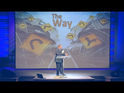 """The Way"" Part 1 – Pastor Raymond Woodward"