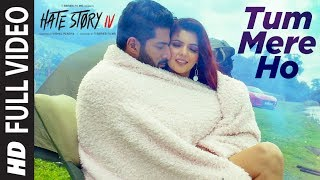 Video Full Video :Tum Mere Ho Song | Hate Story IV | Vivan Bhathena Ihana Dhillon |Mithoon Jubin N Manoj M download in MP3, 3GP, MP4, WEBM, AVI, FLV January 2017