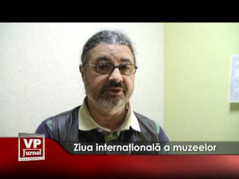 Ziua internationala a muzeelor