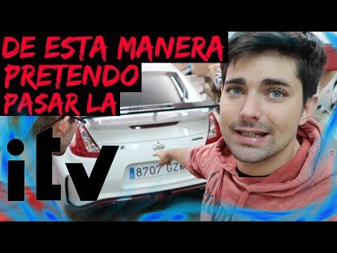 DE ESTA MANERA PRETENDO PASAR LA ITV EN ESPAÑA!!
