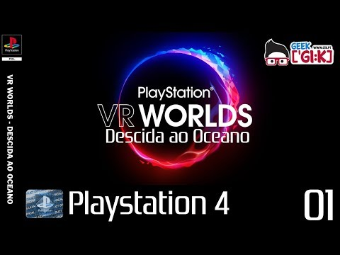Playstation VR Worlds - Descida Ao Oceano - Parte I [PT-PT]