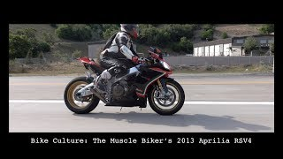 3. Bike Culture: The Muscle Biker's 2013 Aprilia RSV4 Factory SBK SE APRC | 4K