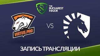 Virtus.pro vs Liquid, Bucharest Major, game 1, part 2 [Maelstorm, NS]