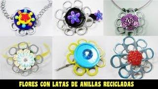 Episodio 620 - Cmo  hacer flores y accesorios con anillas de latas