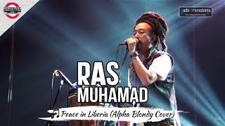 Video [OFFICIAL MB2016] PEACE IN LIBERIA | RAS MUHAMAD TERBARU [Live Mari Berdanska 2016 di Bandung] MP3, 3GP, MP4, WEBM, AVI, FLV Maret 2019