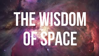 The Wisdom of Space full download video download mp3 download music download