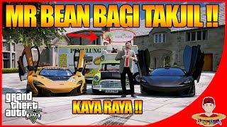 Video GTA V MOD (15) - ORANG KAYA !! MR Bean bagi bagi Takjil !! MP3, 3GP, MP4, WEBM, AVI, FLV Oktober 2017
