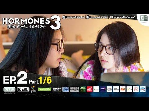 Hormones 3 The Final Season EP.2 Part 1/6