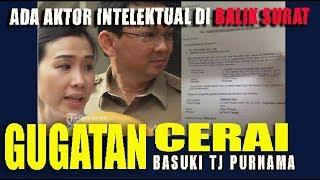 Download Video TERKUAK....Aktor Intelektual di Balik Surat Gugatan Cerai dari Basuki Tj Purnama MP3 3GP MP4
