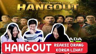 Nonton Reaction To Trailer Film Hangout     Raditya Dika Film Subtitle Indonesia Streaming Movie Download