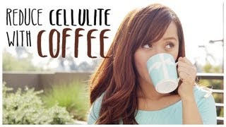 How to Reduce Cellulite with Coffee - YouTube