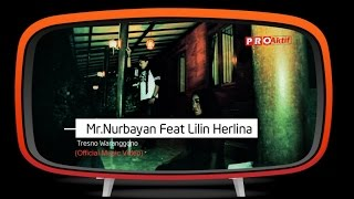 Mr.Nurbayan feat Lilin Herlina - Tresno Waranggono (Official Music Video)