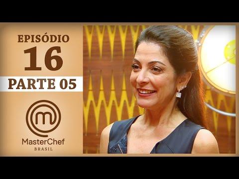 MASTERCHEF BRASIL 20062017  PARTE 5  EP 16  TEMP 04