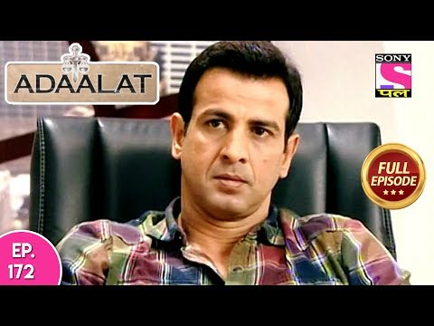 Adaalat - Full Episode 172 - 30th June, 2018