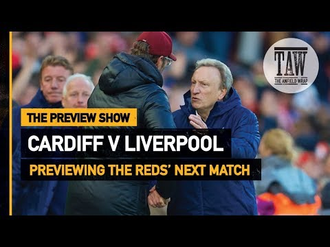Cardiff City V Liverpool | The Preview Show